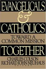 Evangelicals and Catholics Together