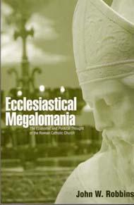 Ecclesiastical Megalomania
