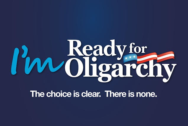 ready for oligarchy