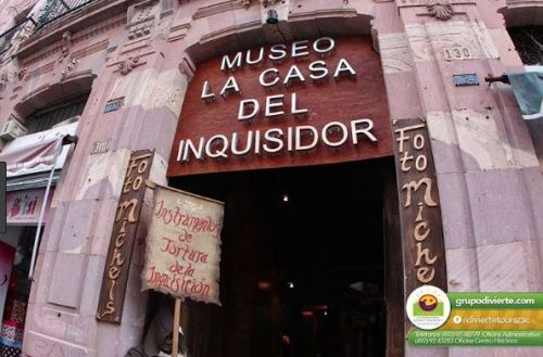 Inquisition Museum_Zacatecas Mexico